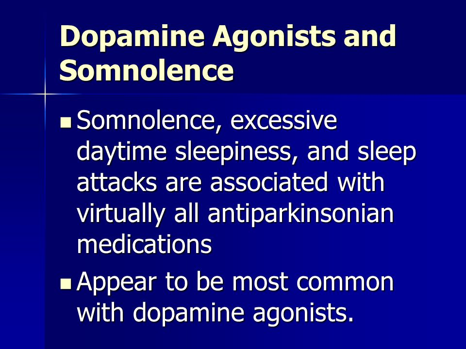 Dopamine Agonists and Somnolence