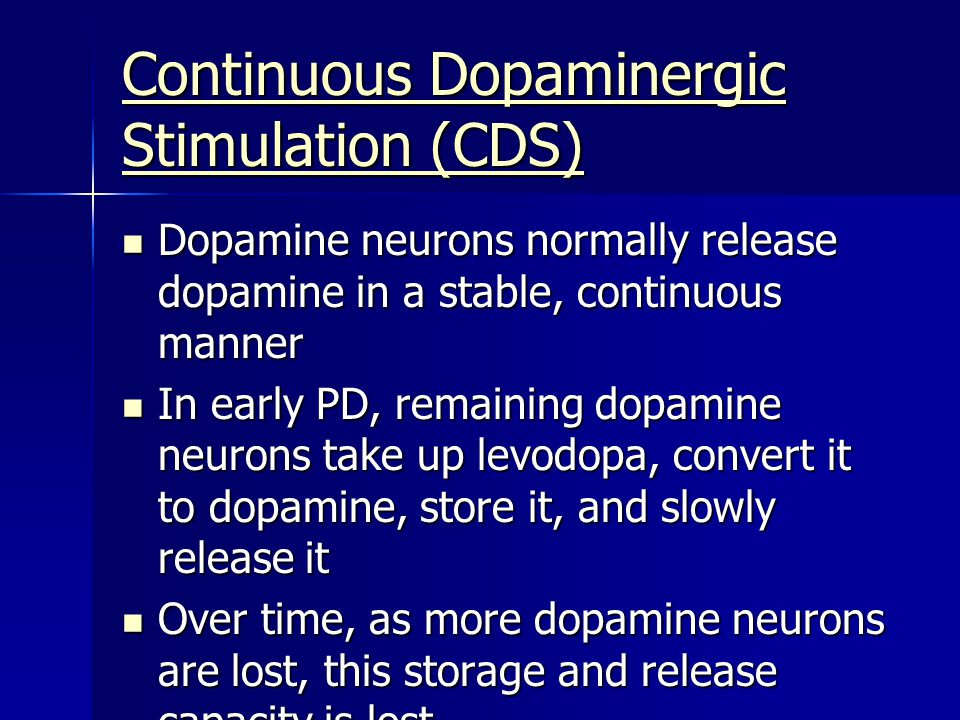 Continuous Dopaminergic Stimulation (CDS)