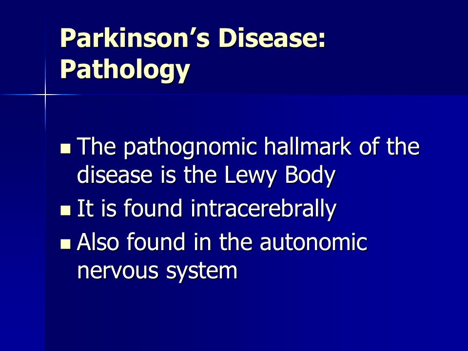 Parkinson's Disease: Pathology