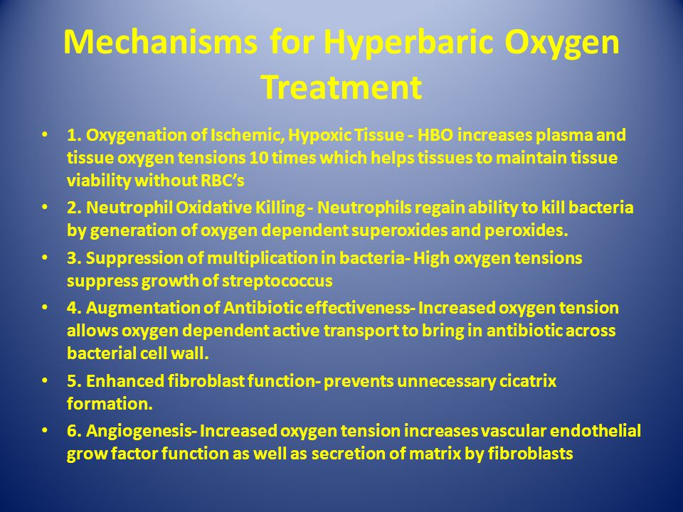Mechanisms for Hyperbaric Oxygen Treatment