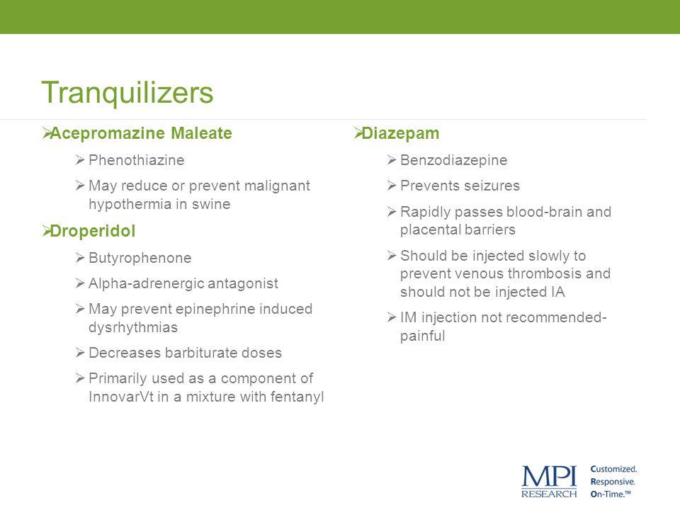 Tranquilizers Acepromazine Maleate Droperidol Diazepam Phenothiazine