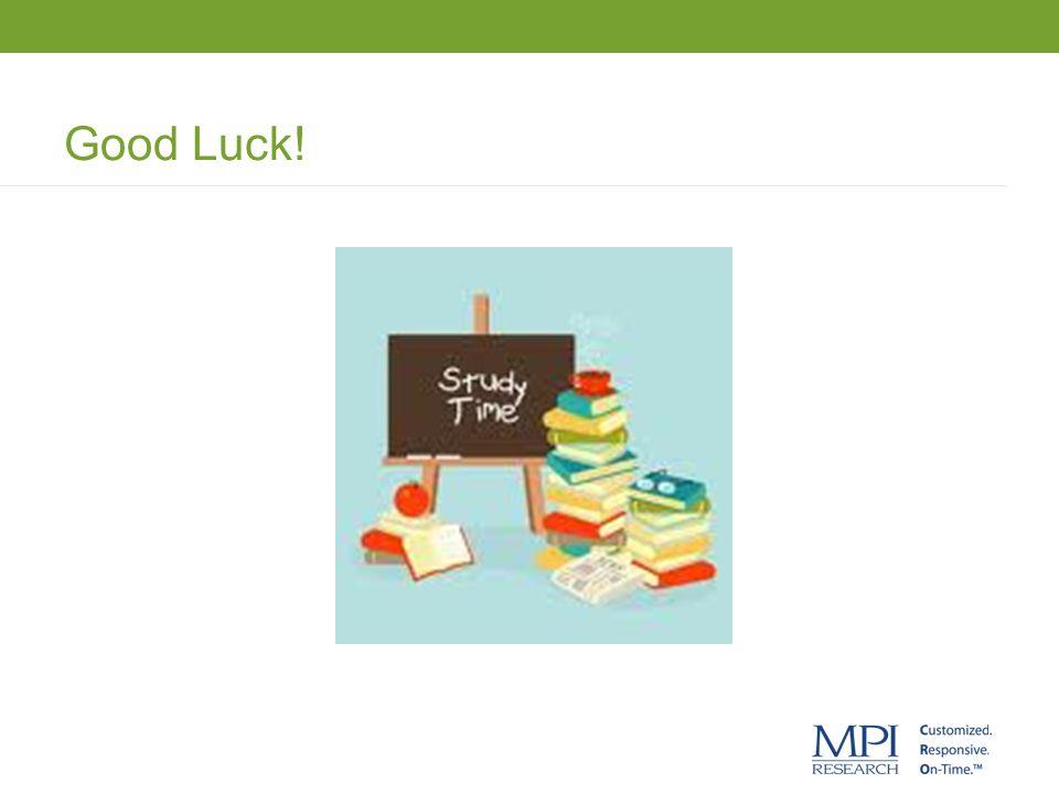 Good Luck. Good Luck.