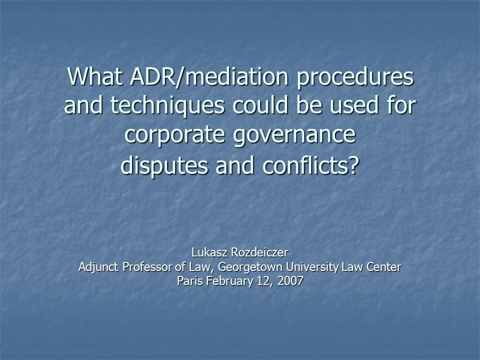 Adjunct Professor of Law, Georgetown University Law Center