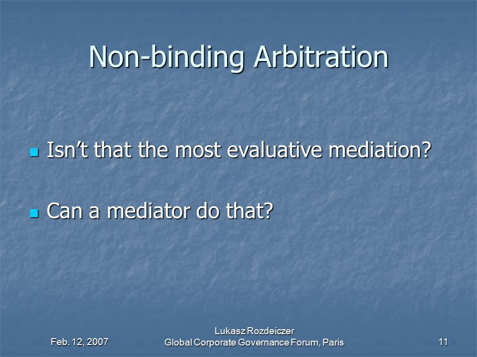 Non-binding Arbitration