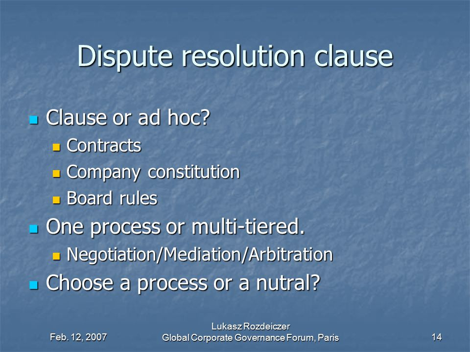 Dispute resolution clause