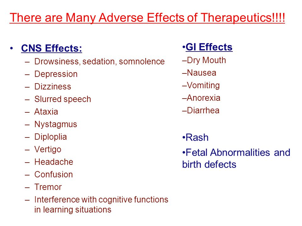 There are Many Adverse Effects of Therapeutics!!!!