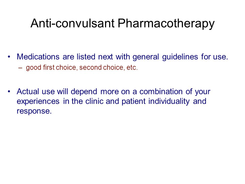 Anti-convulsant Pharmacotherapy