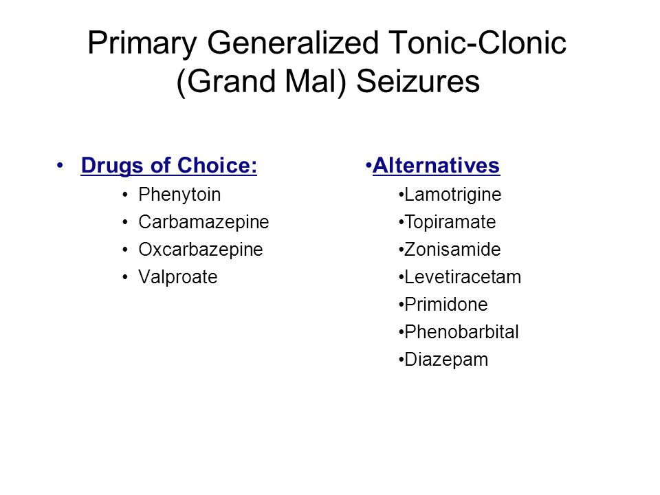 Primary Generalized Tonic-Clonic (Grand Mal) Seizures