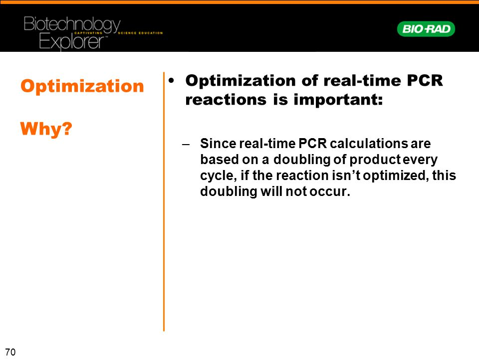 Optimization of real-time PCR reactions is important: