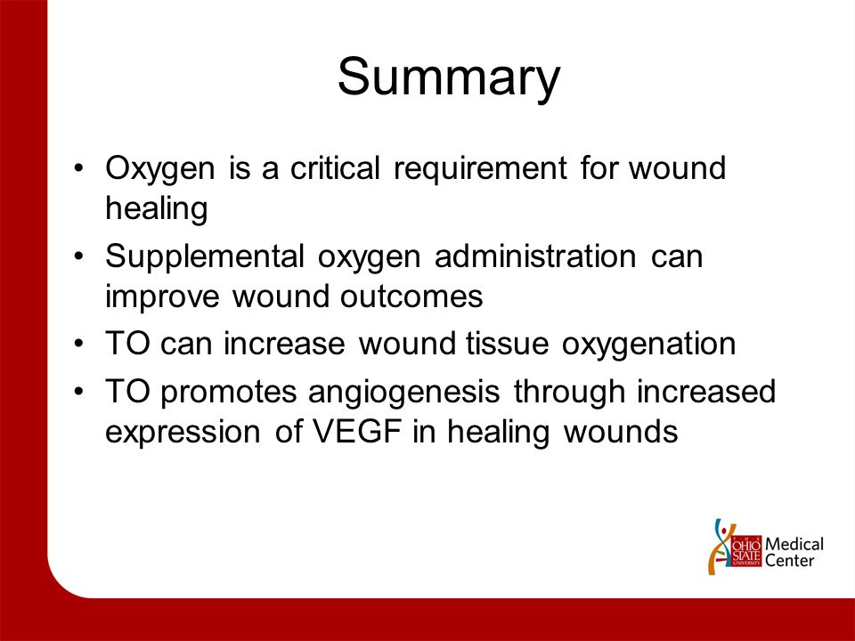 Summary Oxygen is a critical requirement for wound healing