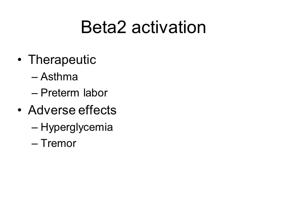Beta2 activation Therapeutic Adverse effects Asthma Preterm labor