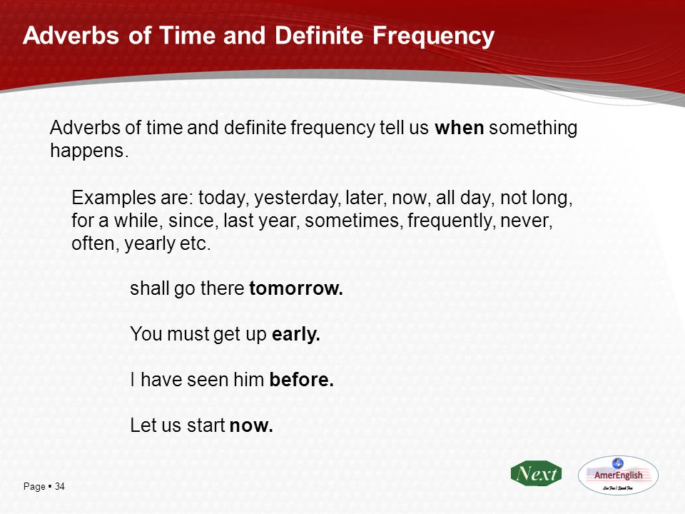 Adverbs of Time and Definite Frequency