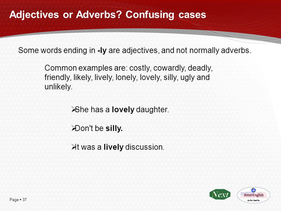 Adjectives or Adverbs Confusing cases