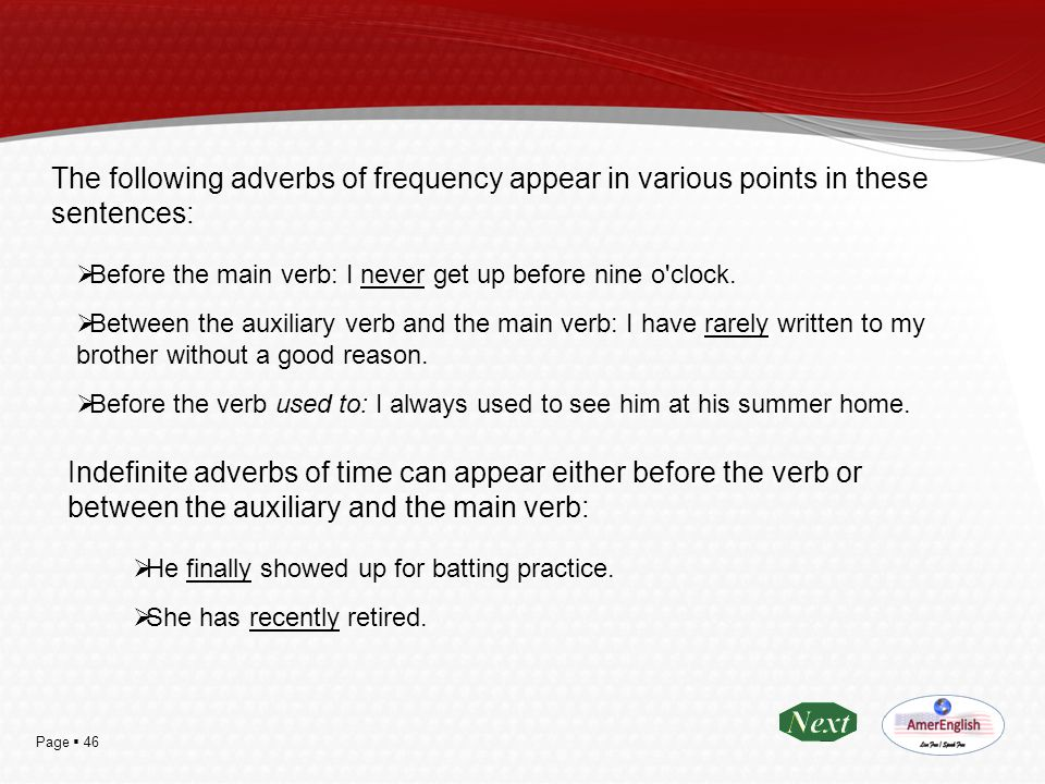 The following adverbs of frequency appear in various points in these sentences: