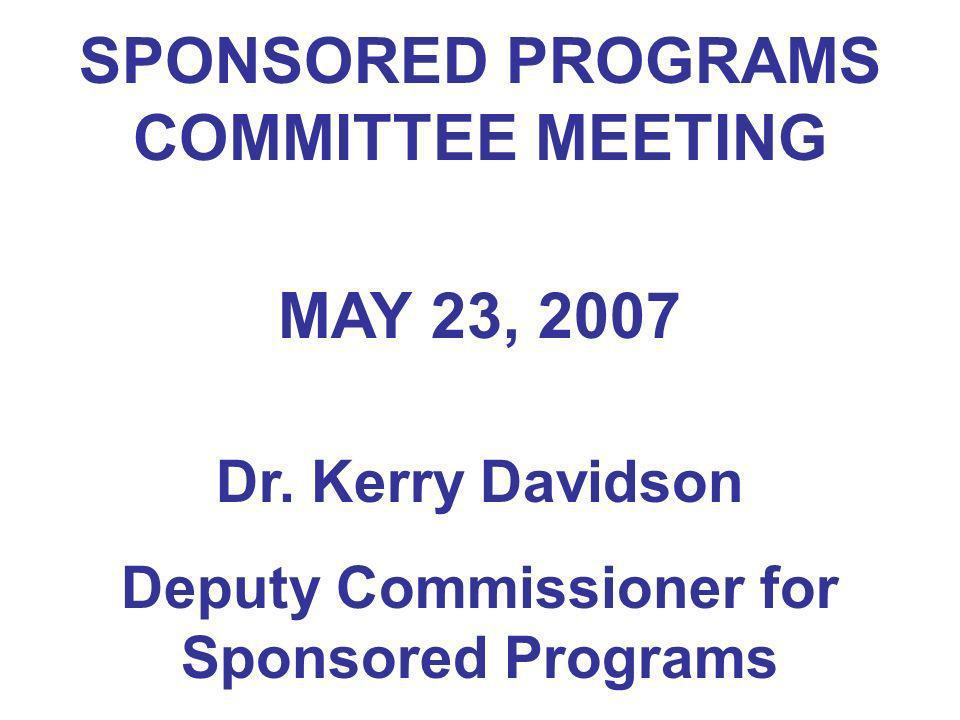 SPONSORED PROGRAMS COMMITTEE MEETING MAY 23, 2007