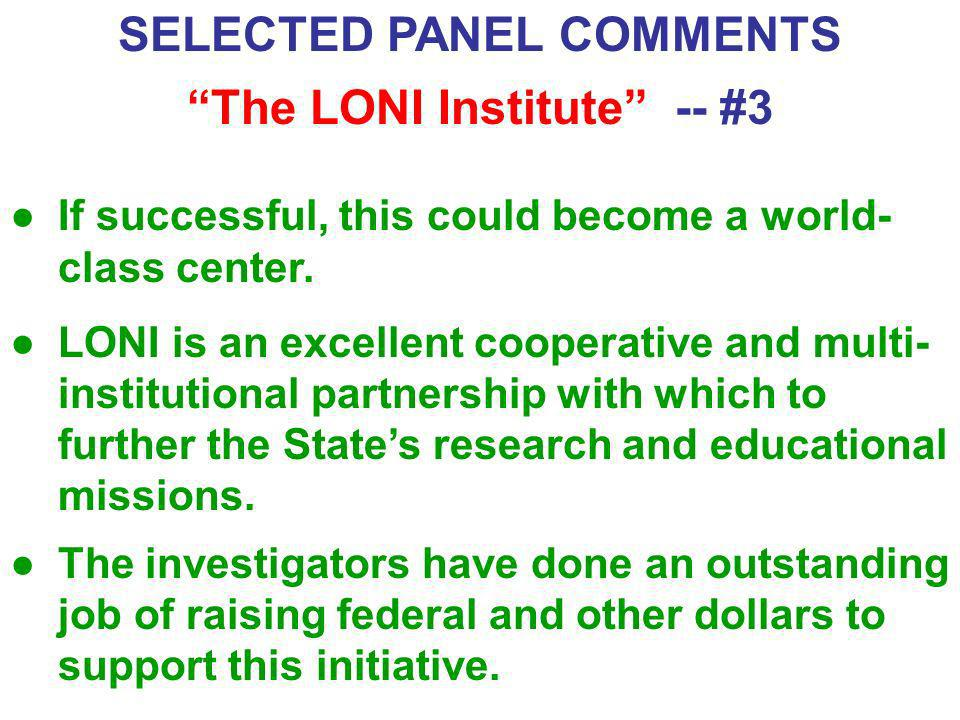 SELECTED PANEL COMMENTS The LONI Institute -- #3