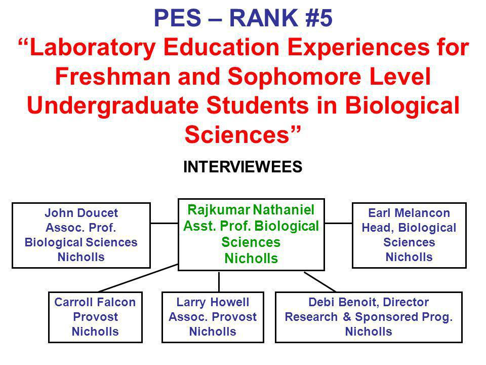 PES – RANK #5 Laboratory Education Experiences for Freshman and Sophomore Level Undergraduate Students in Biological Sciences