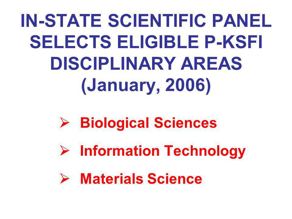 IN-STATE SCIENTIFIC PANEL SELECTS ELIGIBLE P-KSFI DISCIPLINARY AREAS (January, 2006)