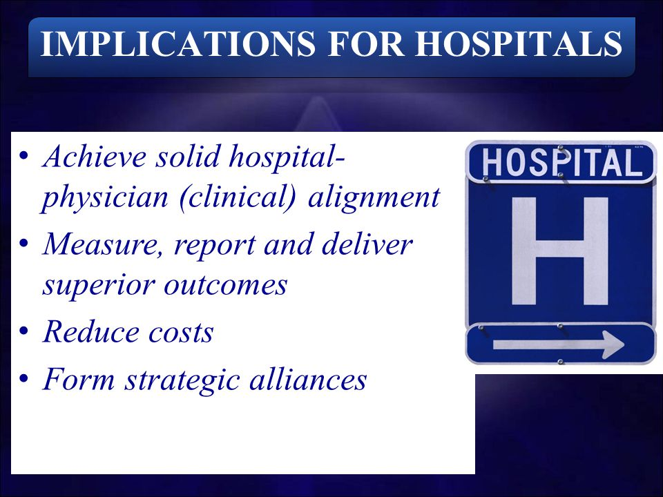 IMPLICATIONS FOR HOSPITALS