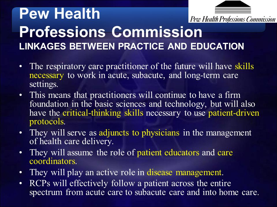 Pew Health Professions Commission LINKAGES BETWEEN PRACTICE AND EDUCATION