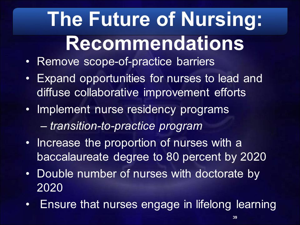 The Future of Nursing: Recommendations