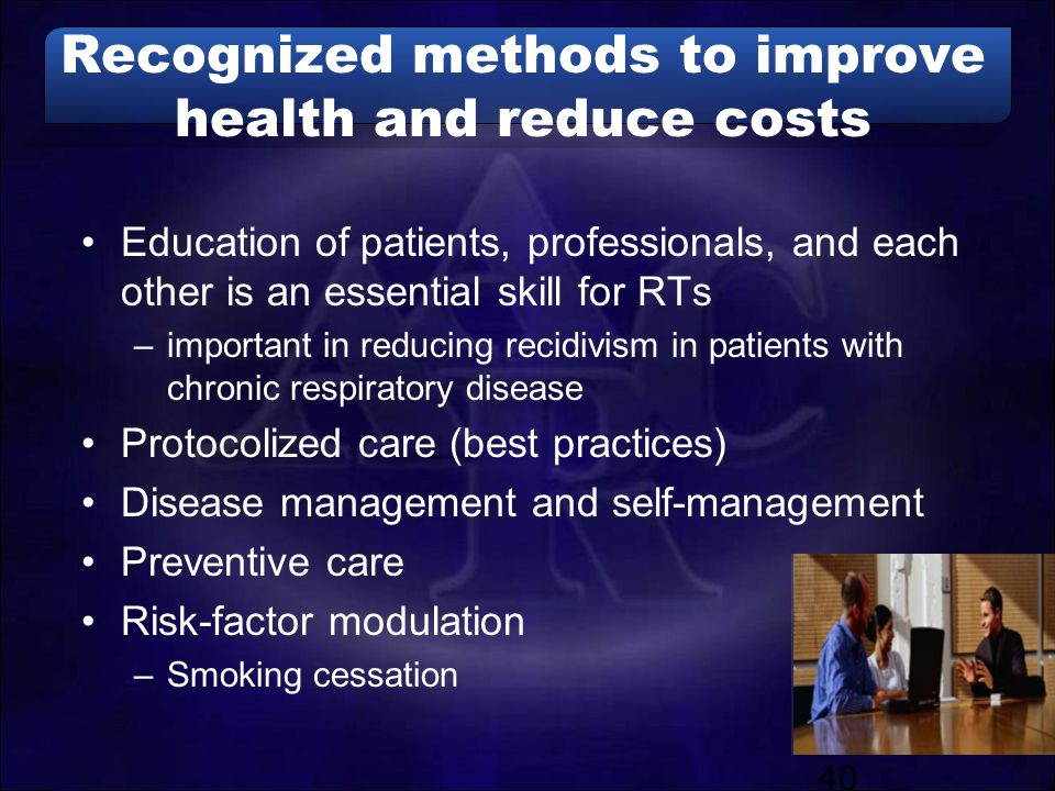 Recognized methods to improve health and reduce costs