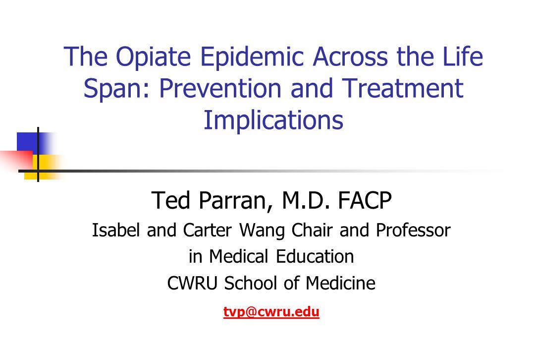 The Opiate Epidemic Across the Life Span: Prevention and Treatment Implications
