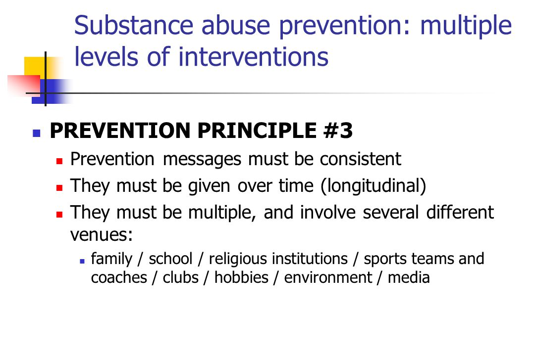 Substance abuse prevention: multiple levels of interventions
