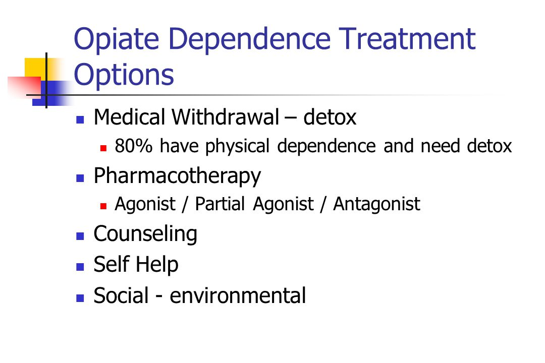 Opiate Dependence Treatment Options