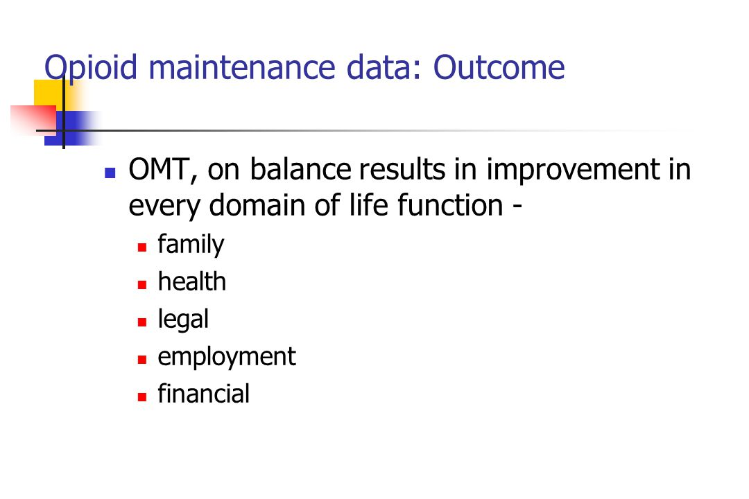 Opioid maintenance data: Outcome