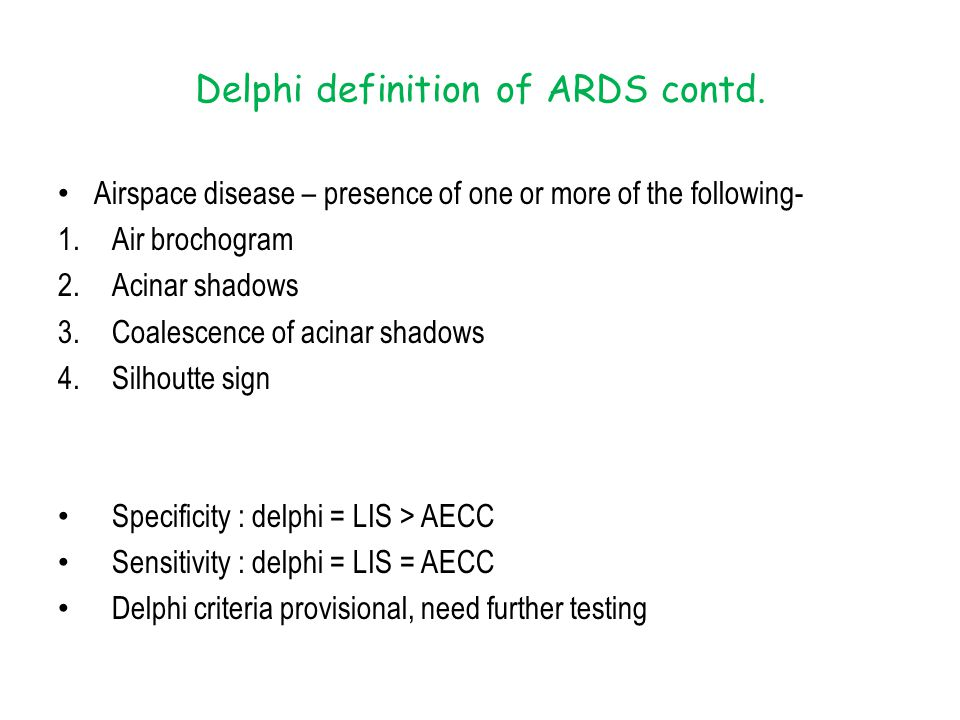 Delphi definition of ARDS contd.