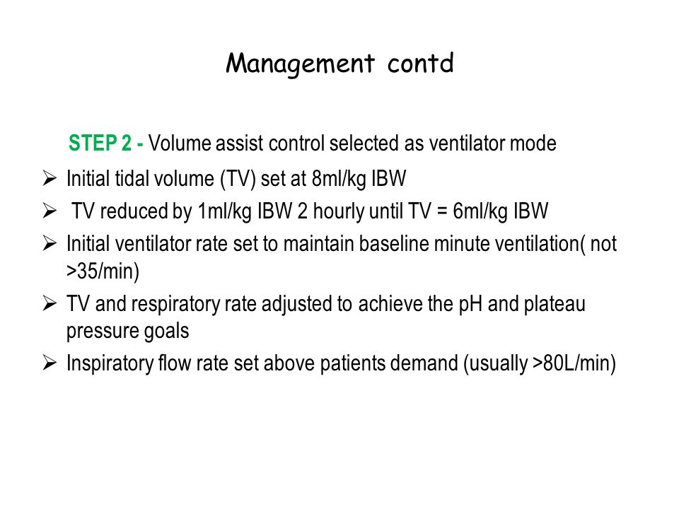 STEP 2 - Volume assist control selected as ventilator mode