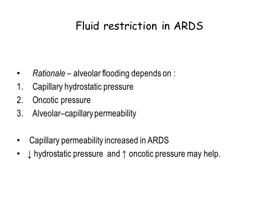 Fluid restriction in ARDS