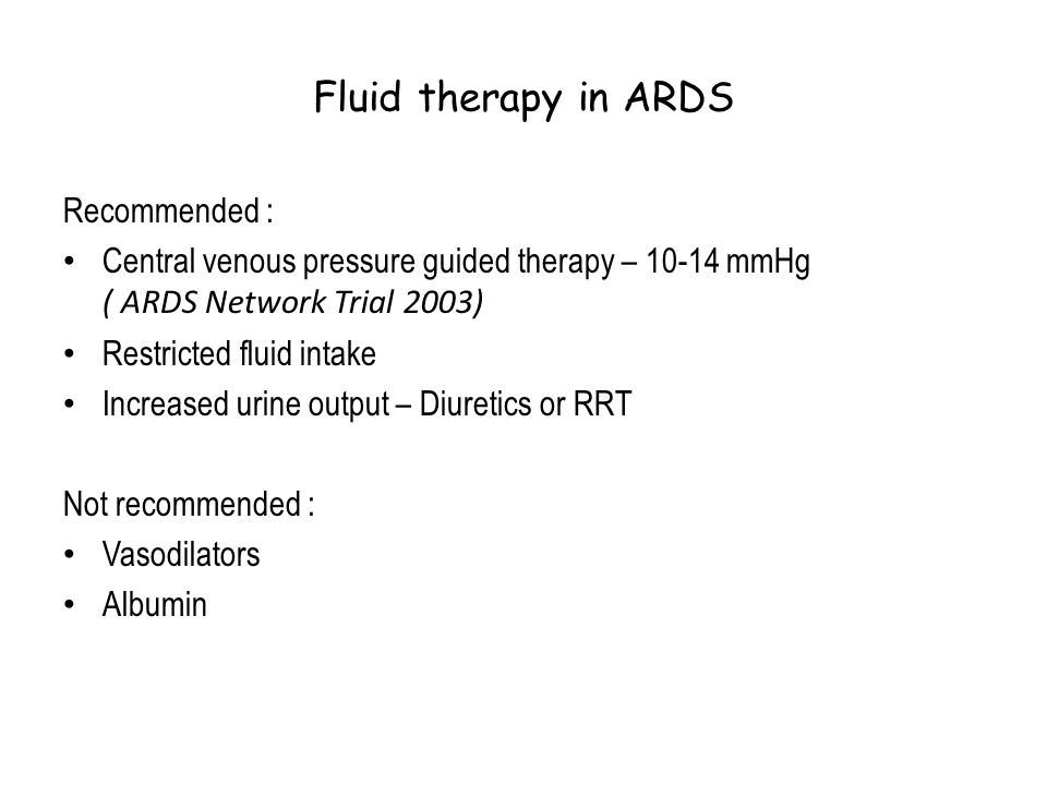 Fluid therapy in ARDS Recommended :