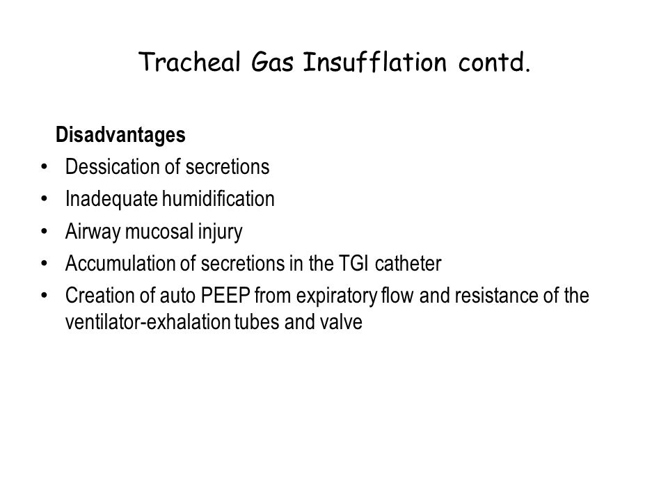 Tracheal Gas Insufflation contd.