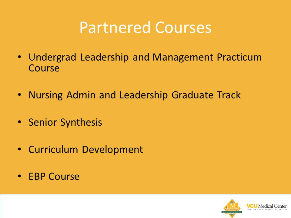 Partnered Courses Undergrad Leadership and Management Practicum Course