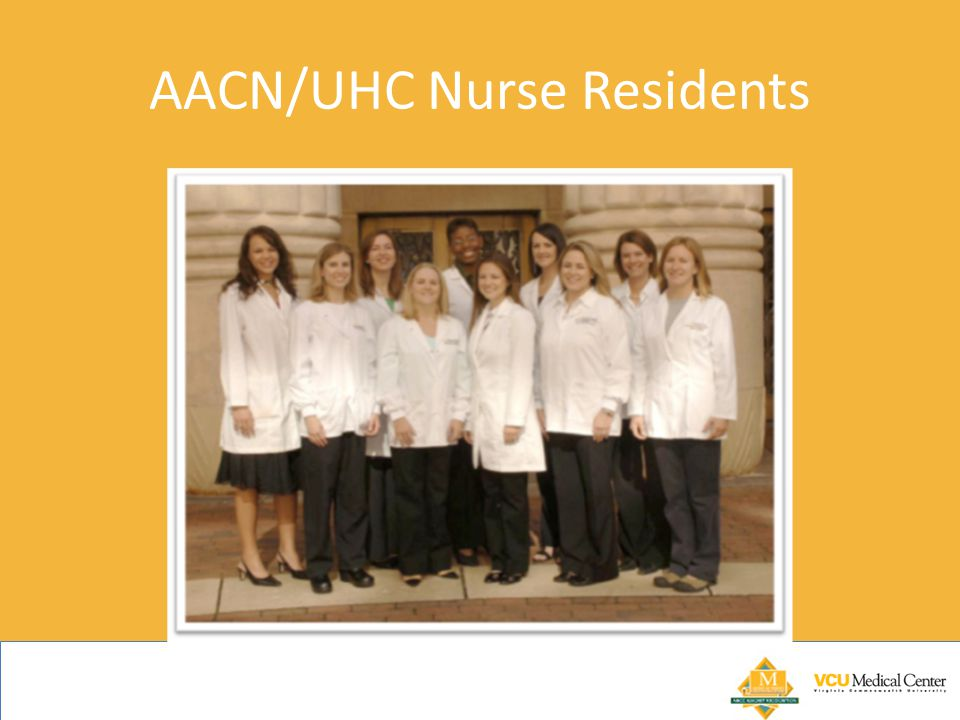 AACN/UHC Nurse Residents