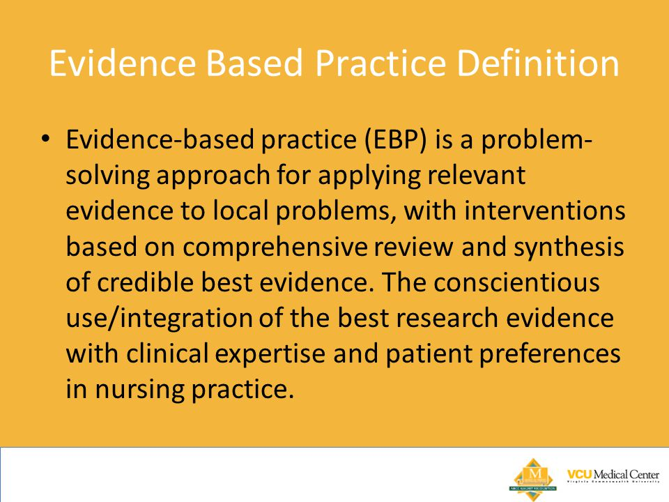 Evidence Based Practice Definition