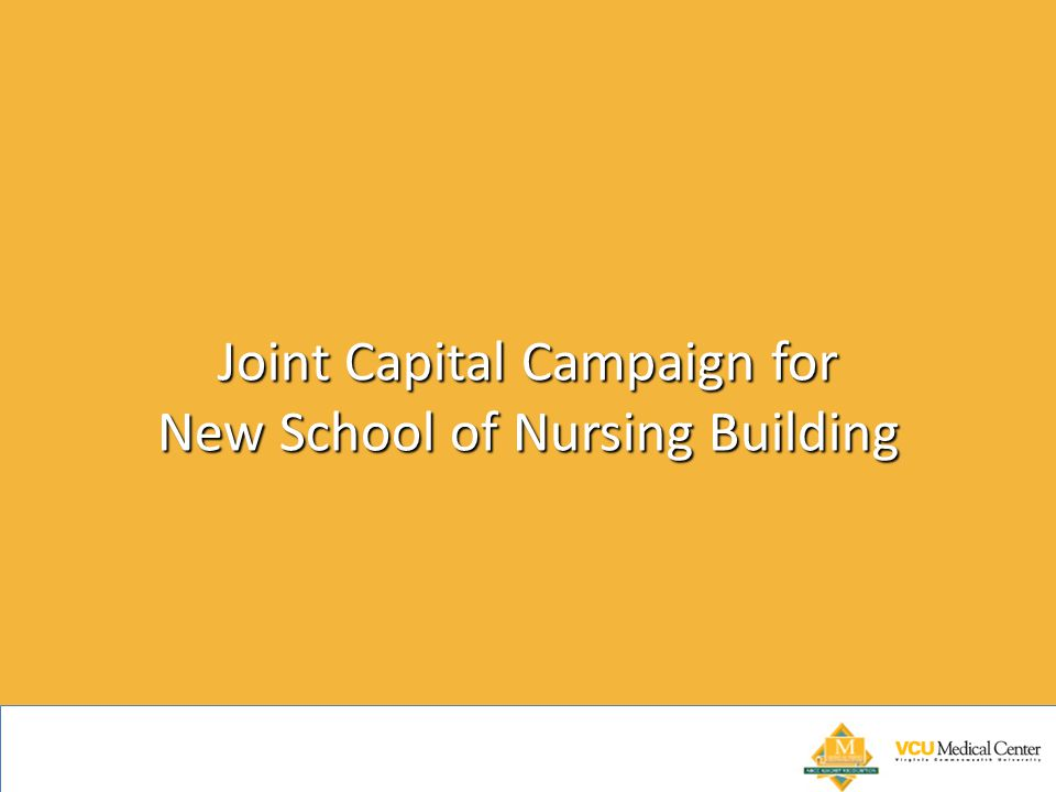 Joint Capital Campaign for New School of Nursing Building