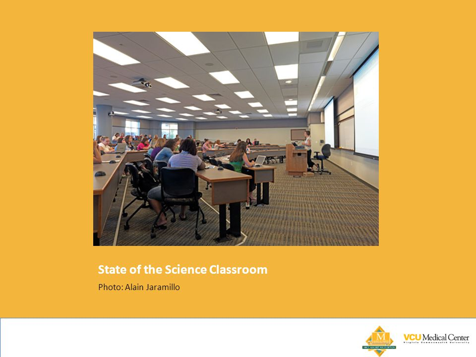 State of the Science Classroom