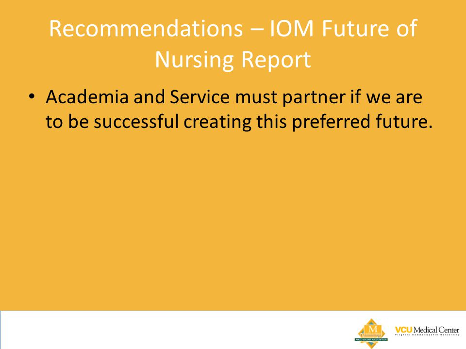 Recommendations – IOM Future of Nursing Report