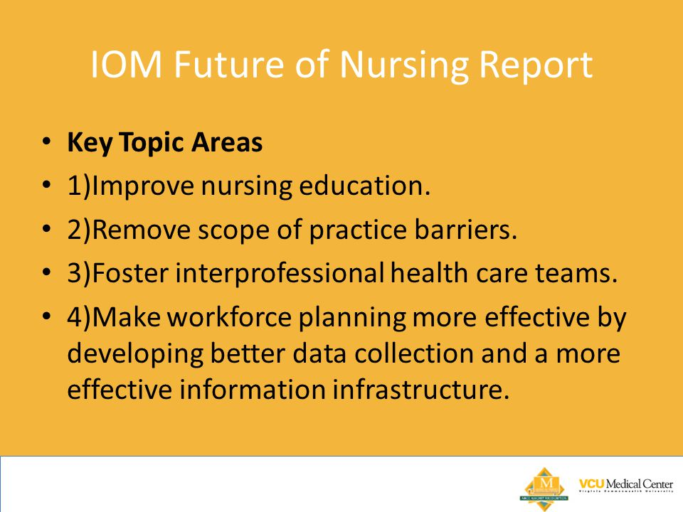 IOM Future of Nursing Report