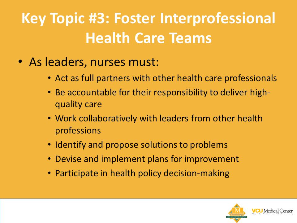 Key Topic #3: Foster Interprofessional Health Care Teams