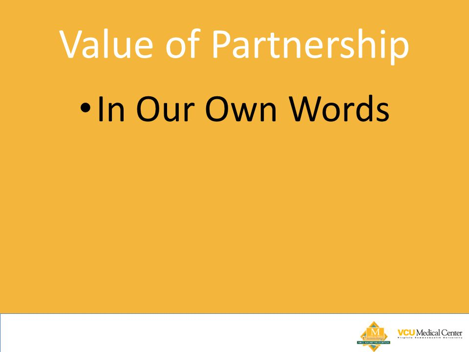 Value of Partnership In Our Own Words