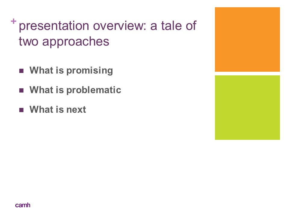 presentation overview: a tale of two approaches