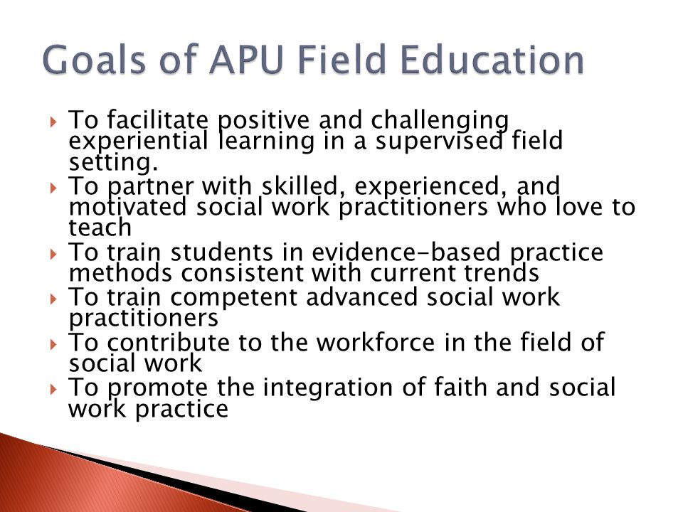 Goals of APU Field Education