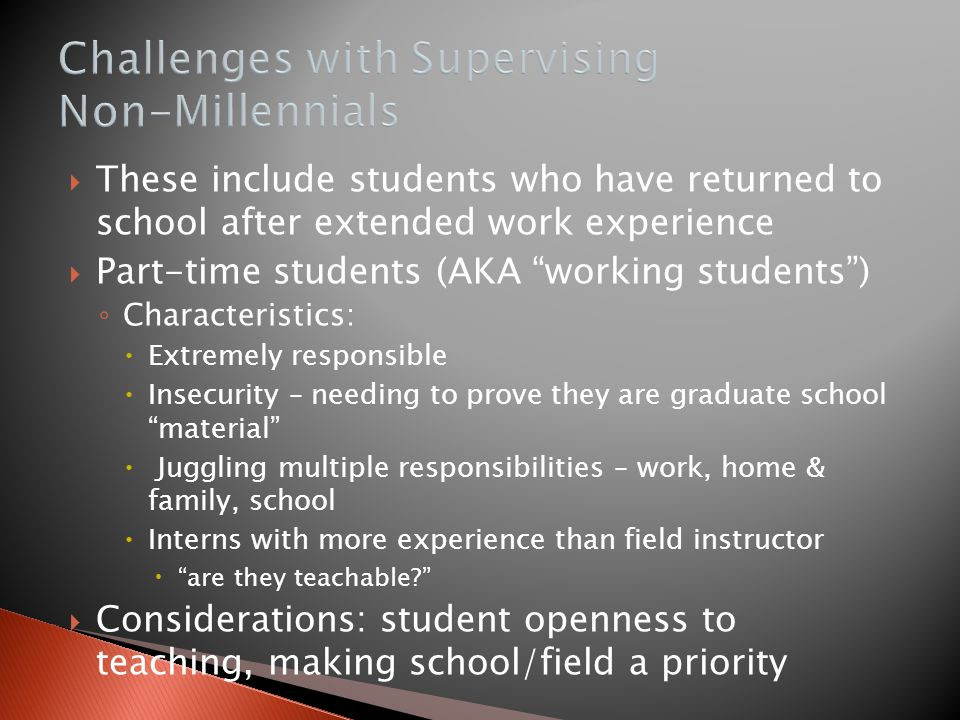 Challenges with Supervising Non-Millennials