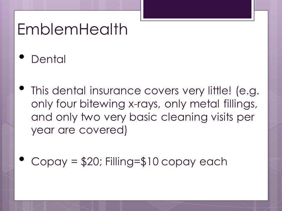 EmblemHealth Dental.