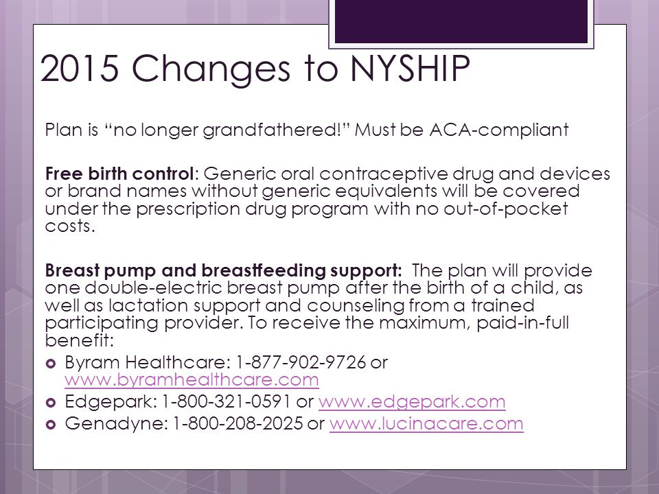 2015 Changes to NYSHIP Plan is no longer grandfathered! Must be ACA-compliant.