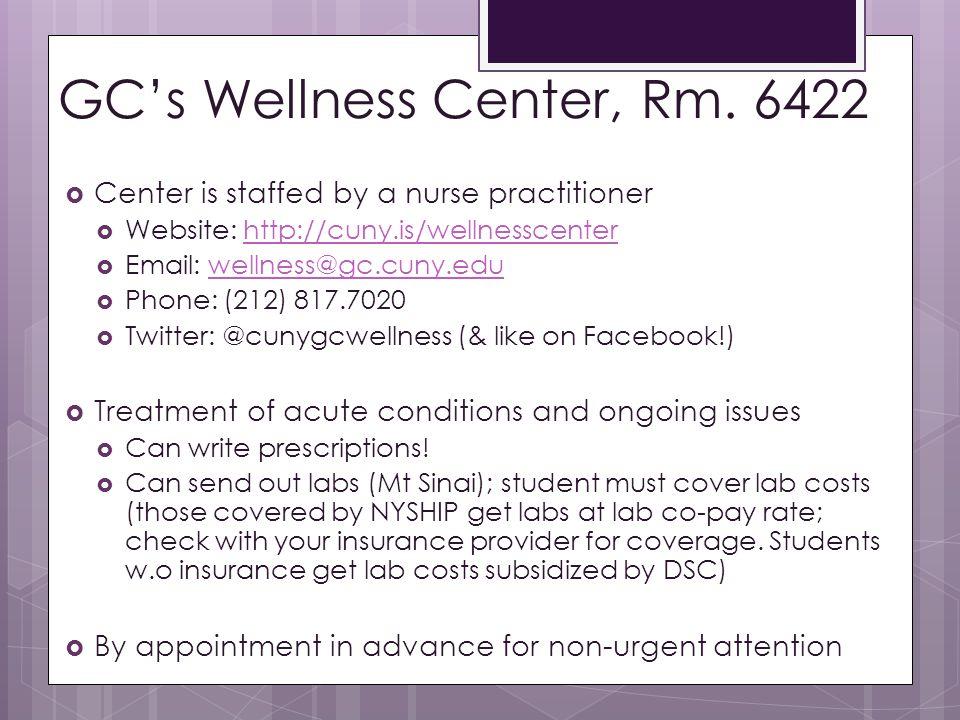 GC's Wellness Center, Rm. 6422